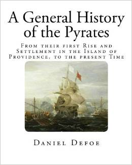 A General history of the pirates - Daniel Defoe